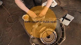 Ремонт АКПП BMW 750i 6HP26 - BMW AT Assemble(Сборка автоматической коробки передач bmw 6hp26, отремонтированной на оригинальных запчастях. Весь процесс..., 2015-06-12T21:03:53.000Z)