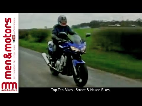Top Ten Bikes - Street & Naked Bikes