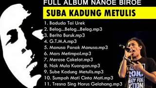NANOE BIROE FULL ALBUM SUBA KADUNG METULIS