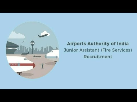 Airport Authority Of India Junior Assistant (Fire Services) Recruitment 2017 || Process Explained