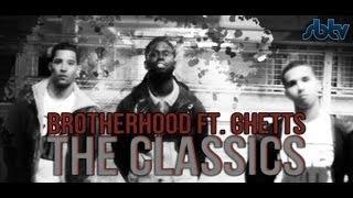 Baixar Brotherhood ft. Ghetts | The Classics [Music Video]: SBTV