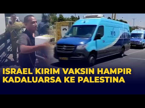 Israel Kirim 100.000 Dosis Vaksin Covid-19 Hampir Kadaluarsa ke Palestina