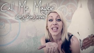 "Carly Rae Jepsen - ""Call Me Maybe"" (Cover By The Animal In Me)"