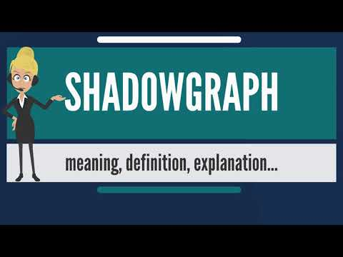 What is SHADOWGRAPH? What does SHADOWGRAPH mean? SHADOWGRAPH meaning & explanation