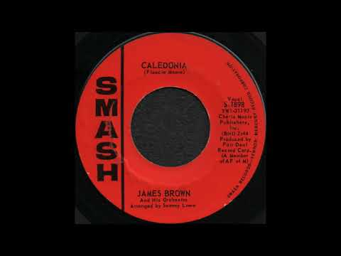 CALEDONIA / JAMES BROWN And His Orchestra [SMASH S-1898]