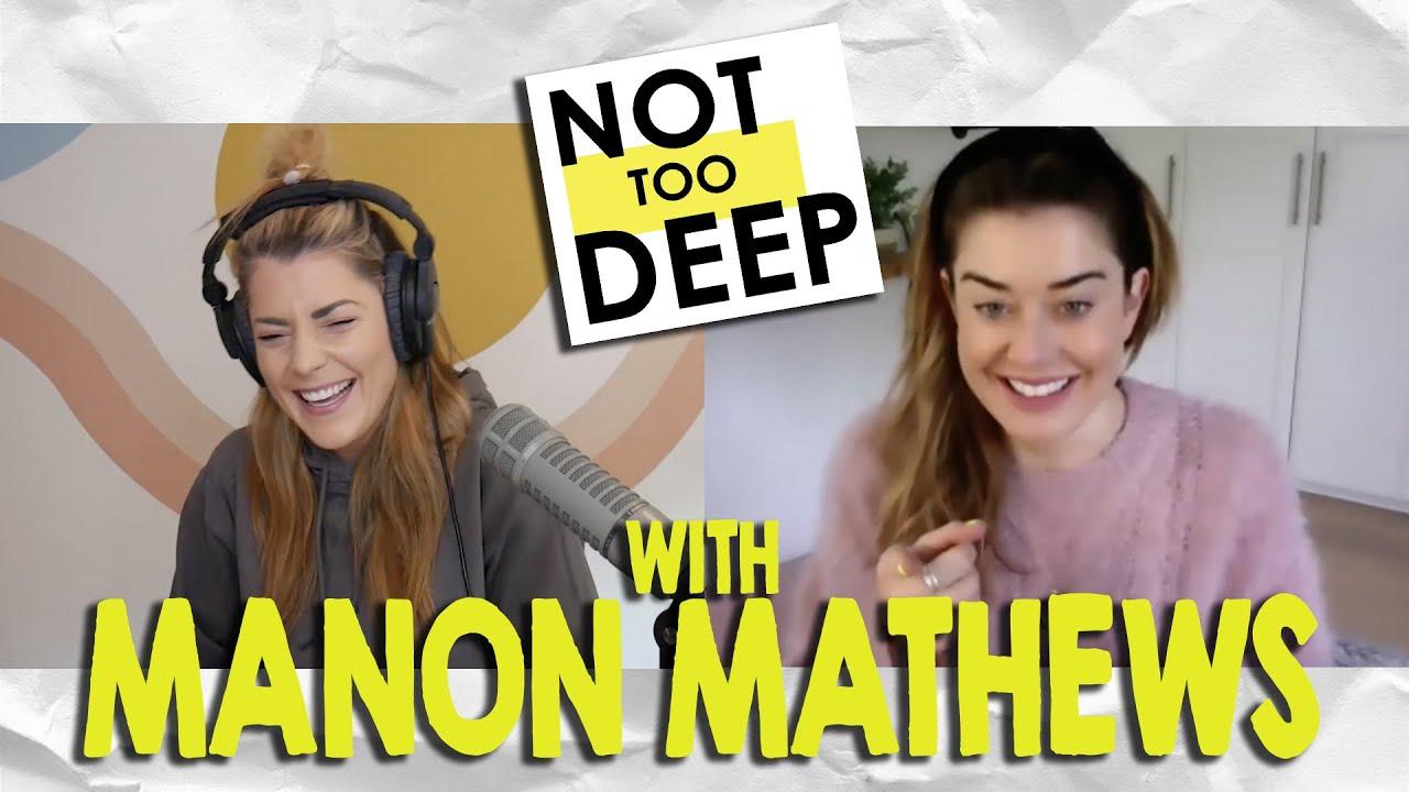 MANON MATHEWS on #NotTooDeep // Grace Helbig
