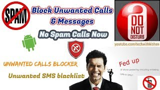 Unwanted Call blocker || Call Blacklist || Spam Call & SMS Blocking || Android || Tech With Kishan
