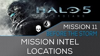 Halo 5 - Mission 11: Before the Storm ★ Intel Locations ★ Hunt the Truth Achievement