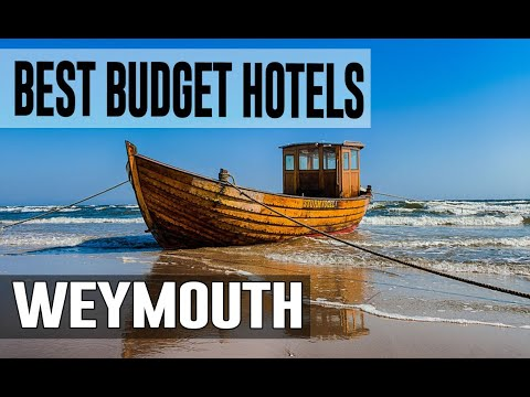 Cheap And Best Budget Hotel In Weymouth, United Kingdom