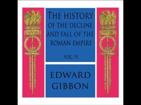 The Decline and Fall of the Roman Empire - Book 4 (FULL Audiobook) - part (10 of 12)