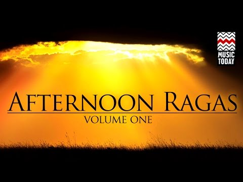 Afternoon Ragas I Vol 1 I Audio Jukebox I Classical I Amjad Ali Khan
