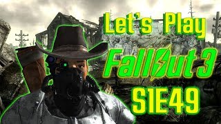 Fallout 3 Gameplay/Walthrough (Modded) Lets Play | Season 1 | Episode 49