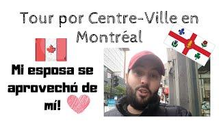 🇨🇦 ASÍ es el CENTRO de MONTRÉAL, 🍁 Estudiar, Trabajar y Vivir en CANADÁ 😎 QUÉBEC ⚜️