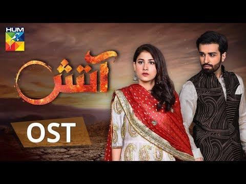 Aatish | OST | HUM TV | Drama