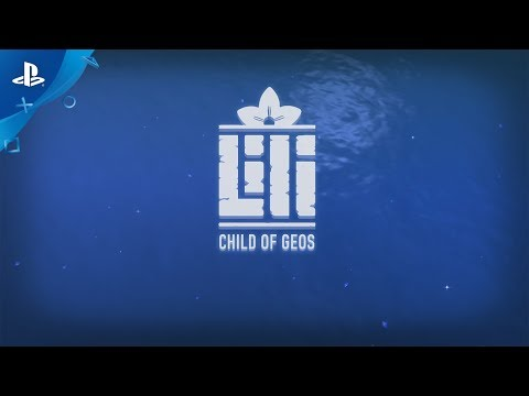 Lili: Child of Geos – Gameplay Announcement Trailer | PS4