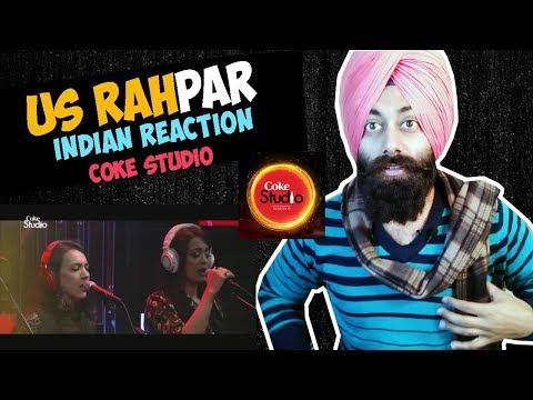 Indian React on Coke Studio Season 10 - Us Rah Par   Ali Hamza & Ali Zafar #210