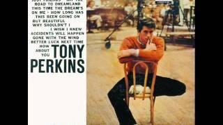 Tony Perkins - Hit The Road To Dreamland