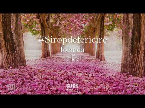 Iolanda - Sirop de Fericire (feat. Click)