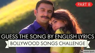 Guess The Hindi Songs By English Lyrics Challenge Video 2018 -Latest New Hindi/Bollywood Songs 2018 Video Collection -Guess The Song By Its English ...