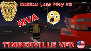 Roblox Lets Play #4 (Timberville Volunteer Fire Department) MVA