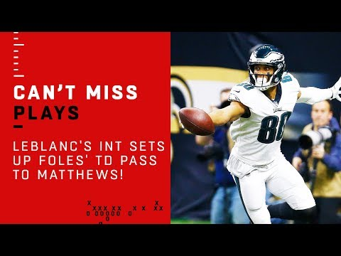 LeBlancs Quick Pick Sets Up Foles TD Pass to Matthews