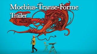Moebius-Transe-Forme - Trailer - 2010