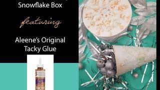 Aleene's Look of Embossing Snowflake Box by Tiffany Windsor