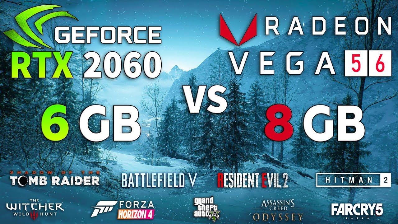 Rtx 2060 Vs Vega 56 Test In 9 Games Youtube