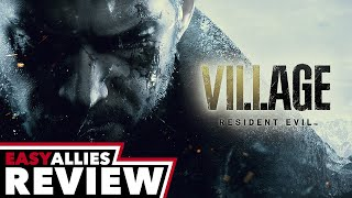 Resident Evil Village - Easy Allies Review (Video Game Video Review)