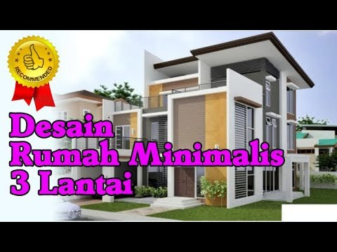 Gambar Rumah Minimalis 3 Lantai Modern Terbaru Nan Mewah Youtube
