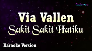 Karaoke Via Vallen - Sakit Sakit Hatiku (Tanpa Vocal)
