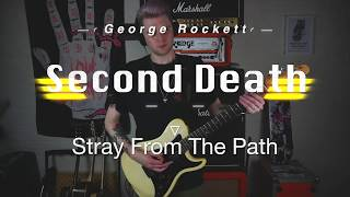 Stray From The Path - Second Death // Guitar Cover