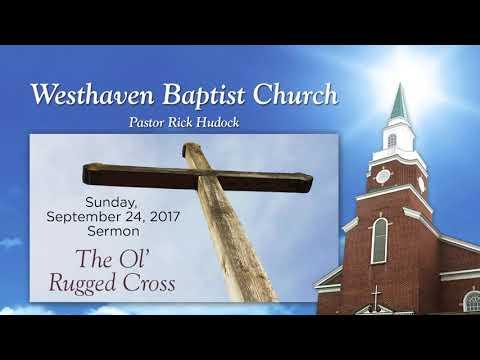 7/24/2017 Sermon - The Ol' Rugged Cross
