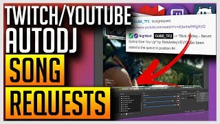 ✅ AutoDJ - Play Song Requests From Your Twitch/YouTube Chat with Nightbot 2017 Video