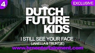 I STILL SEE YOUR FACE | Janella & Trijntje | Dutch Future Kids