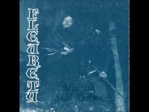 Fleurety - Min Tid Skal Komme (Full Album) thumb