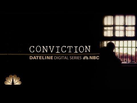 Dateline Digital Series Preview: Conviction | Dateline NBC