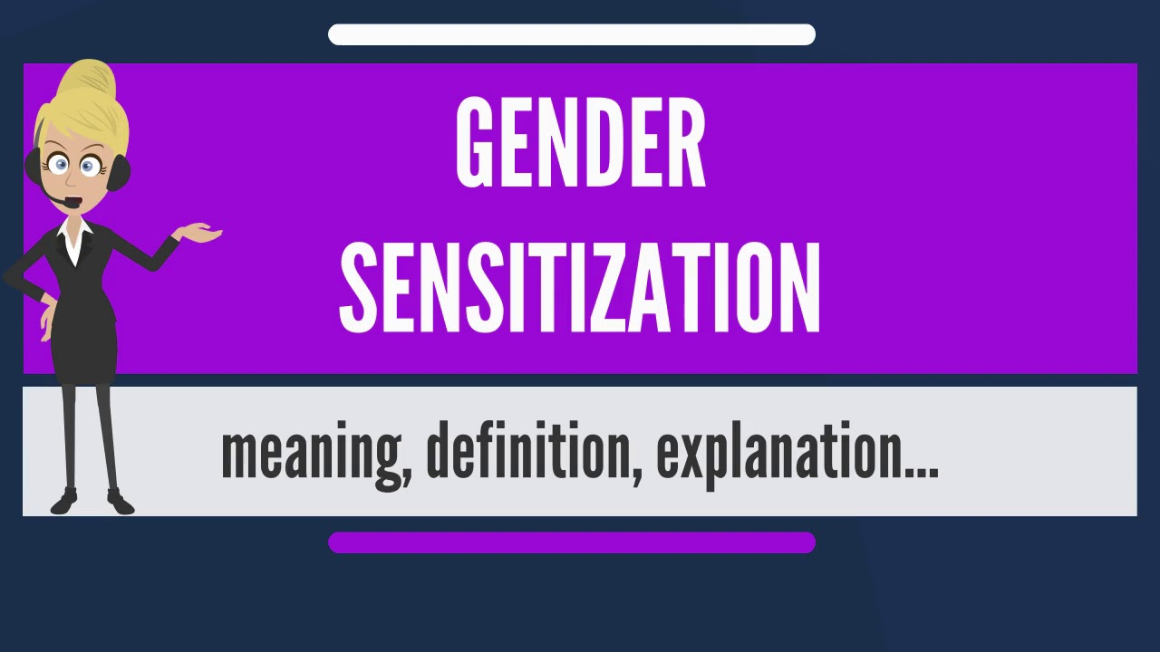 What Is Gender Sensitization What Does Gender -9238
