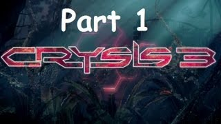 Crysis 3 Walkthrough Part 1 PS3 HD