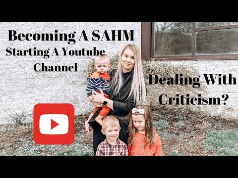 I Quit My Job To Become A Stay At Home Mom-Starting A Youtube Channel-Dealing With Criticism. http://bit.ly/2Q6cQQf