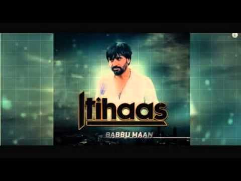 itihaas - babbu maan full song released