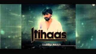 itihaas - babbu maan full song released