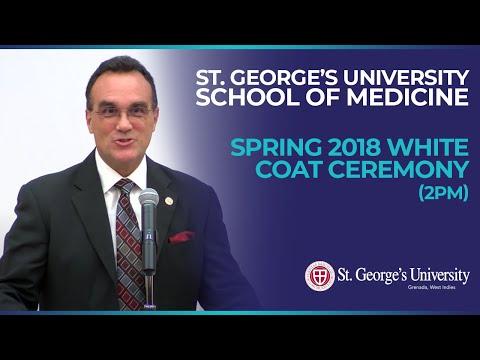 Spring 2018 SGU School of Medicine White Coat Ceremony (2pm)
