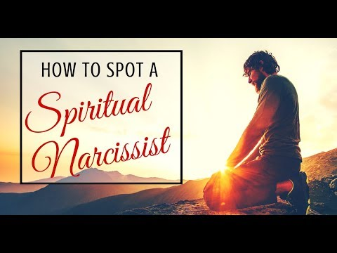 How To Spot A Spiritual Narcissist