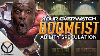 Overwatch: Doomfist Hero Ability Speculation
