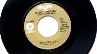Branded Man , Merle Haggard , 1967 Vinyl 45RPM