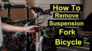 HOW TO REMOVE SUSPENSION FORK - MTB - HEADSET REPAIR