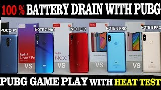 Extreme Level Battery Drain 100% -0% With PubG #HEAT TEST#[REDMI NOTE 7 PRO ,5 PRO, 6 PRO ,7 POCO