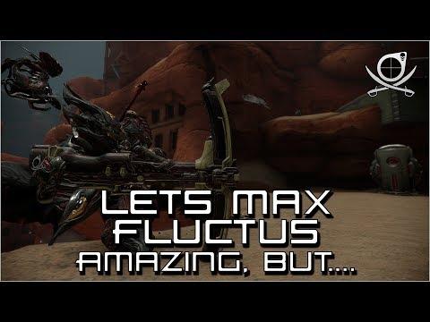 (Warframe) Lets Max Fluctus - Amazing, But..... (24.2.14) thumbnail