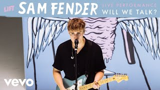 Sam Fender - Will We Talk? (Live) | Vevo LIFT
